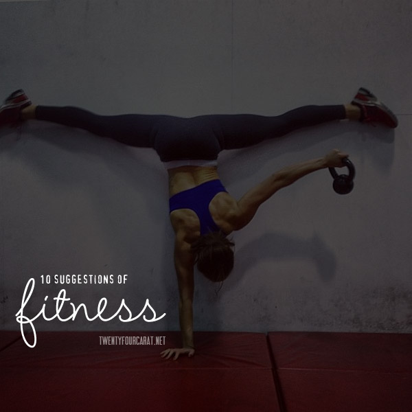 10 Suggestions of Fitness