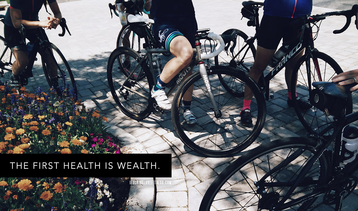 the first wealth is health